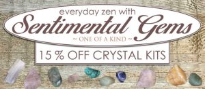 Crystal Zen with Sentimental Gems